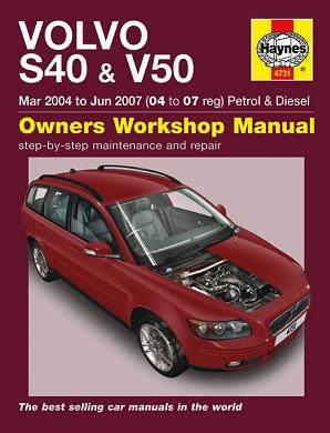 2004 - 2007 Volvo S40 & V50 Petrol & Diesel Haynes Owner's Workshop Manual