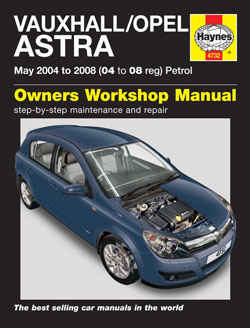 May 2004 - 2008 Vauxhall, Opel Astra Petrol Haynes Repair Manual