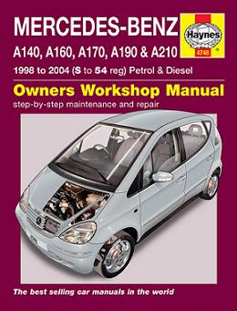 1998 - 2004 Mercedes A-Class A140 A160 A170 A190 A210 Gas Diesel Haynes Repair Manual