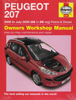 2006 - 2009 Peugeot 207 Petrol & Diesel Haynes Owner's Workshop Manual