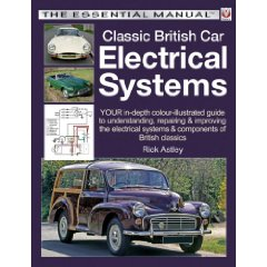 Classic British Car Electrical Systems, The Essential Manual