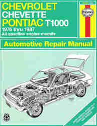 1976 - 1987 Chevrolet Chevette and Pontiac T1000 Haynes Repair Manual