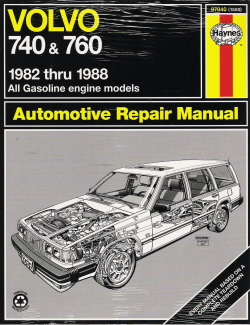 1982 - 1988 Volvo 740 & 760 Haynes Automotive Repair Manual