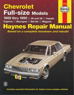 1969 - 1990 Chevrolet Impala / Caprice / Biscayne / Bel Air / Wagons Full-size Models Haynes Repair Manual