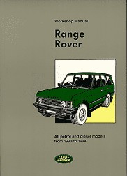 1990 - 1994 Range Rover Factory Repair & Operation Manual