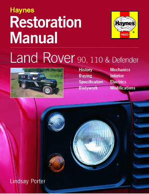 1980 - 1999 Land Rover 90, 110 and Defender Restoration Manual  by Haynes