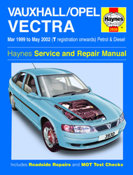 Mar 1999 - 2002 (T-02 Reg) Vauxhall, Opel Vectra Petrol & Diesel Haynes Repair Manual