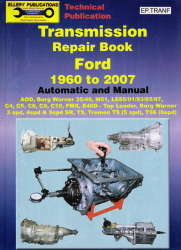 1960 - 2007 Ford Automatic & Manual Transmission Repair Manual