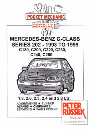 1993 - 1999 Mercedes Benz C-Class, W202 C180, C200, C220, C230, C240, C280, 1.8, 2.0, 2.3, 2.4 & 2.8L Gas, Russek Repair Manual