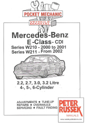 2000 - 2001 Mercedes-Benz E-Class CDI (W210 Series 2000-2001) & (W211 Series From 2002) 4, 5 & 6 Cylinder Engines, Russek Repair Manual