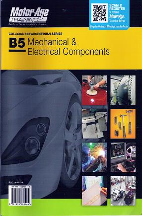 ASE Test Prep Series -- Collision B5: Mechanical and Electrical Components