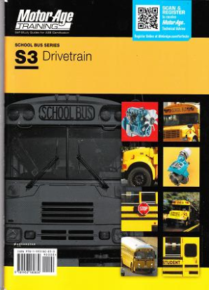 ASE Test Prep Manual -- School Bus S3: Drivetrain