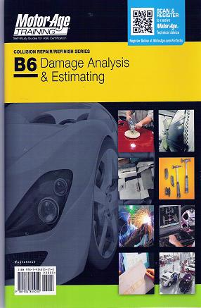 ASE Test Prep Series -- Collision B6: Damage Analysis and Estimating