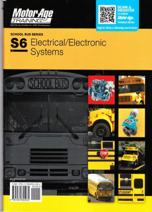 ASE Test Prep Manual -- School Bus S6: Electrical/Electronic Systems