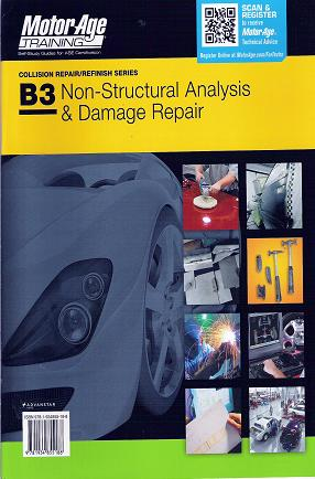 ASE Test Prep Series -- Collision B3: Non-Structural Analysis and Damage Repair