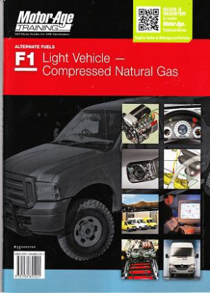 ASE Test Prep Manual -- Automotive F1, Compressed Natural Gas Vehicle Competencies