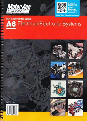 ASE Test Prep Manual -- Automobile A6, Automotive Electrical - Electronics Systems