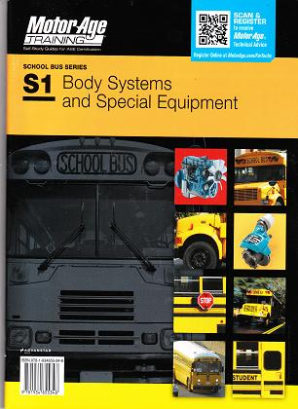 ASE Test Prep Manual -- School Bus S1: Body Systems and Special Equipment