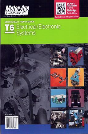ASE Test Prep Manual -- Medium/Heavy Duty Truck: T6 Electrical and Electronic Systems