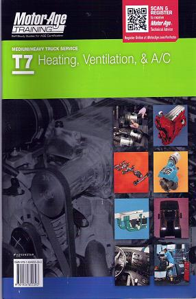 ASE Test Prep Manual -- Medium/Heavy Duty Truck: T7 Heating Ventilation and Air Conditioning