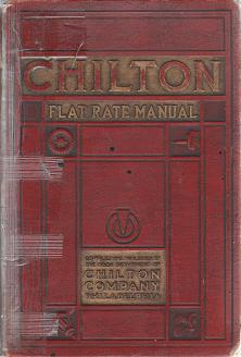 1925 - 1936 Chilton Flat Rate Manual, 10th Edition