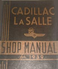 1939 Cadillac & LaSalle Factory Shop Manual
