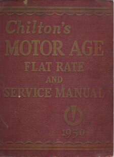 1941 - 1950 Chilton Flat Rate & Service Manual 21st Edition