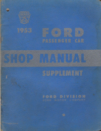 1953 Ford Passenger Car Shop Manual Supplement