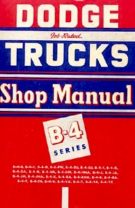 1953 Dodge Full Line Trucks Body, Chassis & Drivetrain Shop Manual