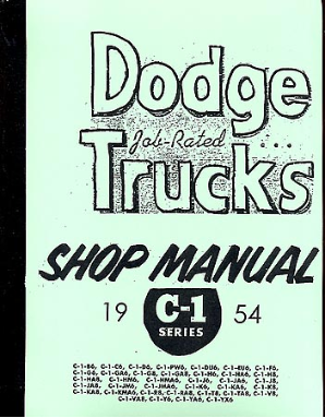 1954 - 1956 Dodge Full Line Trucks (C1&C3) Body, Chassis & Drivetrain Shop Manual