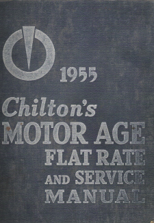 1940 - 1955 Chilton Flat Rate & Service Manual 26th Edition