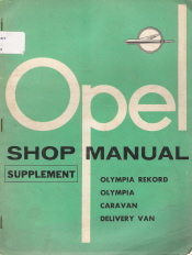 1958 Opel Olympia Rekord/Olympia/Caravan/Delivery Van Factory Shop Manual Supplement
