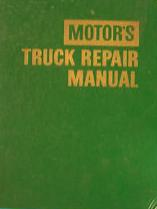 1960 - 1968 MOTOR'S Truck Repair Manual, 21st Edition (Includes Medium & Heavy Duty Diesel Engines)