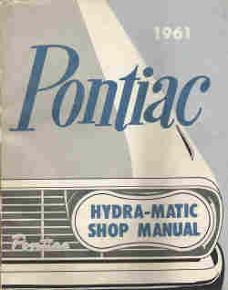 1961 Pontiac Hydra-Matic Shop Manual