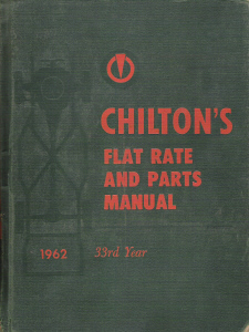 1952 - 1962 Chilton's Flat Rate and Parts Manual