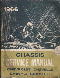 1966 Chassis Service Manual Chevrolet, Chevelle, Chevy II, Corvette