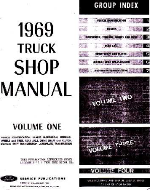1969 Ford Truck: Bronco, F-Series & Econoline & Medium Duty Shop Manual Volumes A, B, C & D