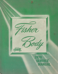 1970 General Motors Fisher Body Assembly Service Manual