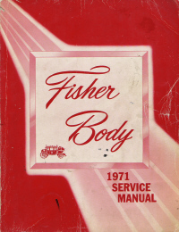 1971 General Motors Fisher Body Assembly Service Manual