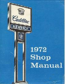 1972 Cadillac Factory Shop Manual
