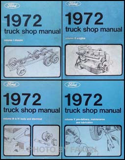 1972 Ford Truck: Bronco, F-Series & Econoline & Medium Duty Shop Manual Volumes A, B, C, D & E