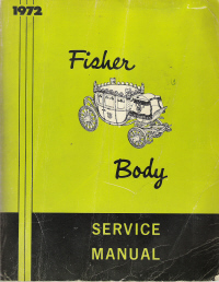 1972 General Motor Fisher Body Assembly Service Manual