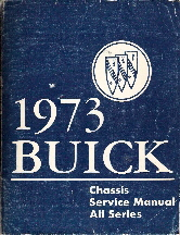 1973 Buick Chassis Service Manual, All Series except Apollo
