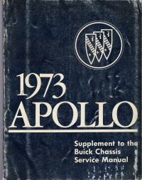 1973 Buick Apollo Supplemental Chassis Service Manual
