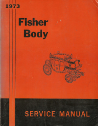1973 General Motor Fisher Body Assembly Service Manual