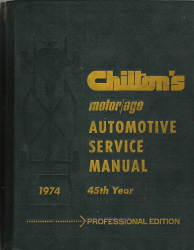 Chilton 1967 - 1974 Automotive Service Manual