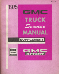 1975 GMC Sprint Truck Service Manaul Supplement