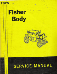 1975 General Motors Fisher Body Assembly Service Manual