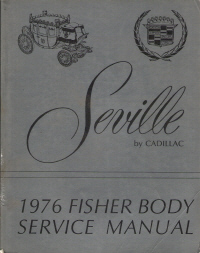 1976 Cadillac Seville Fisher Body Assembly Service Manual