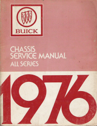 1976 Buick Chassis Service Manual- All Series